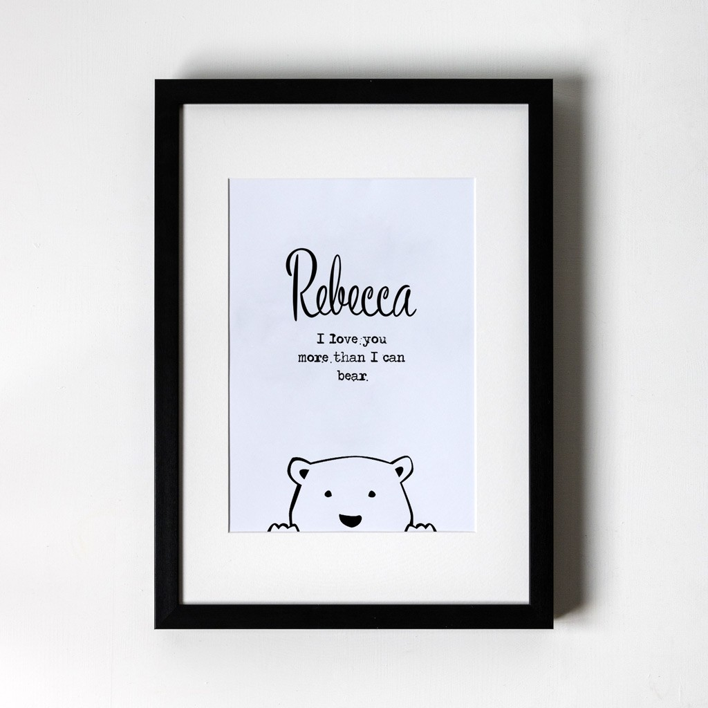 I love you more than I can bear - Personalised Art Print