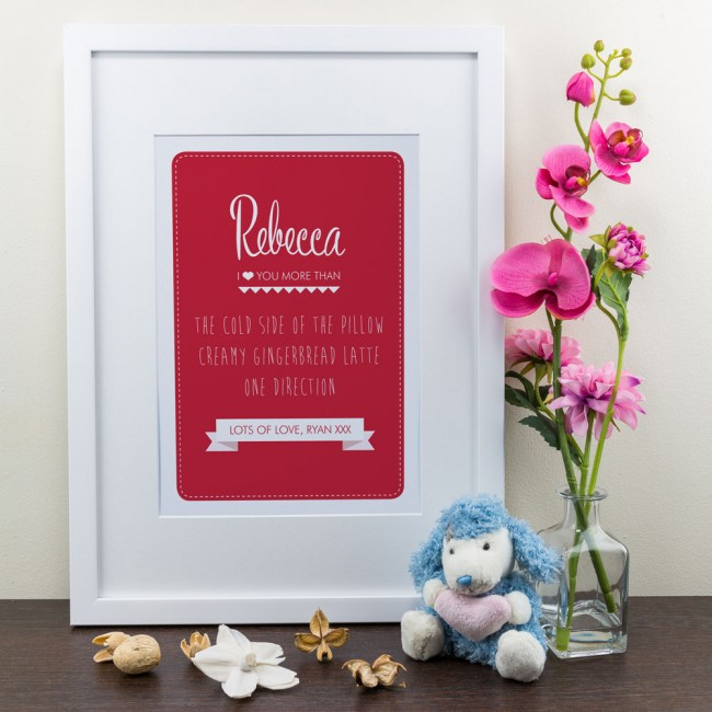 I love you more than... Red - Personalised Art Print