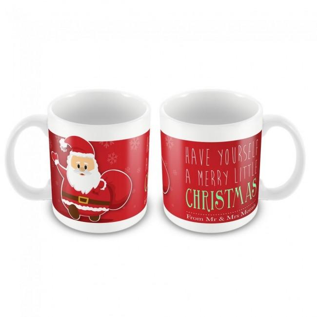 Christmas Mug Have Yourself a Merry Little Christmas Santa
